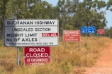 Australasia;Australia;Buchanan-Highway;Buchanan-Highway-sign;Buchanan-Highway-signs;countryside;gravel-road;gravel-roads;metal-road;metal-roads;metalled-road;metalled-roads;N.T.;Northern-Territory;NT;raod-closed;road;road-sign;road-signs;roads;rural;sign;signs;Top-End;Victoria-Highway