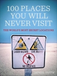 100-Places-You-Will-Never-Visit-cover-image-warning-sign-lake-hart